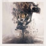 It breaks my heart to love you: EDITORS – SUGAR, You swallow me whole
